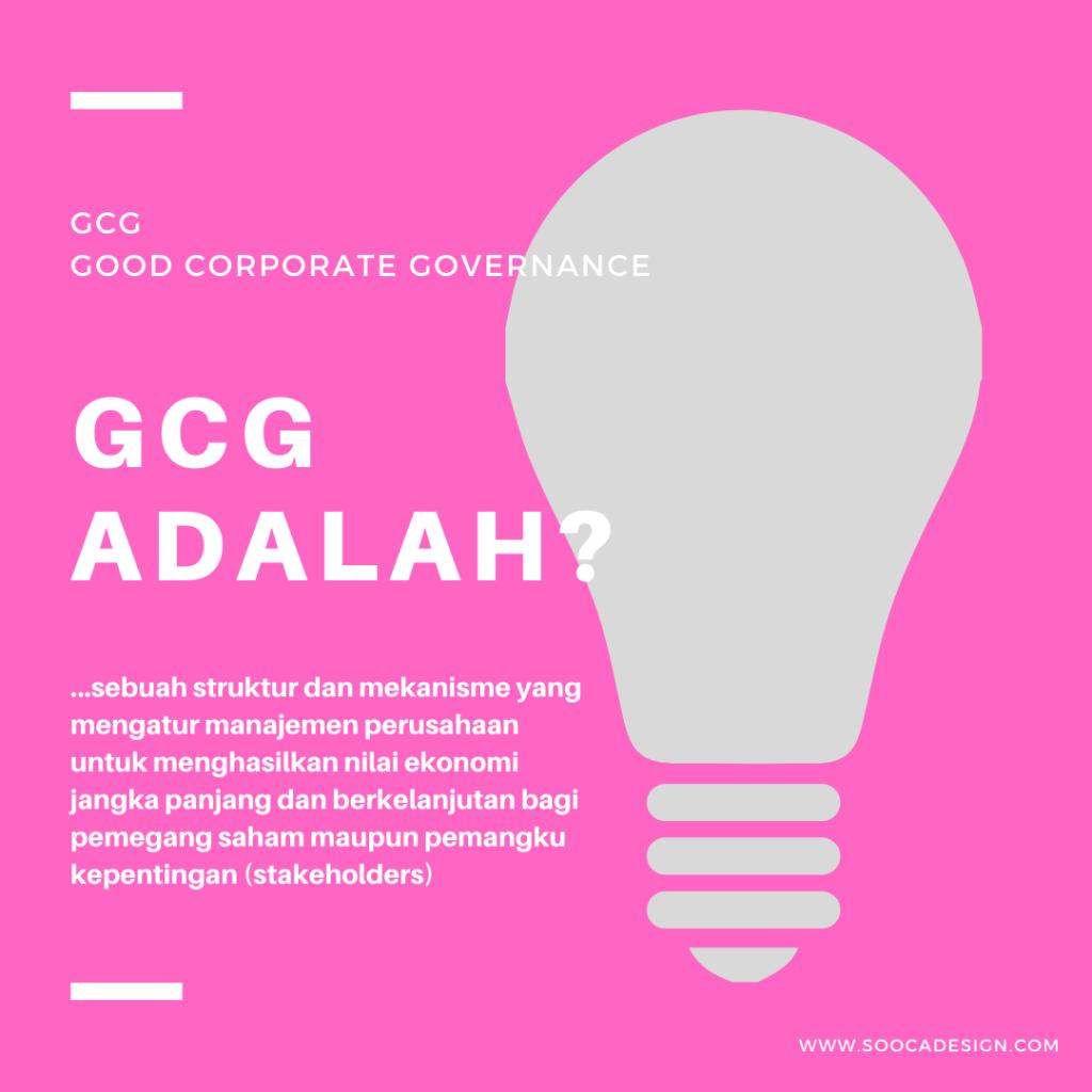 Prinsip GCG adalah (Good corporate governance)