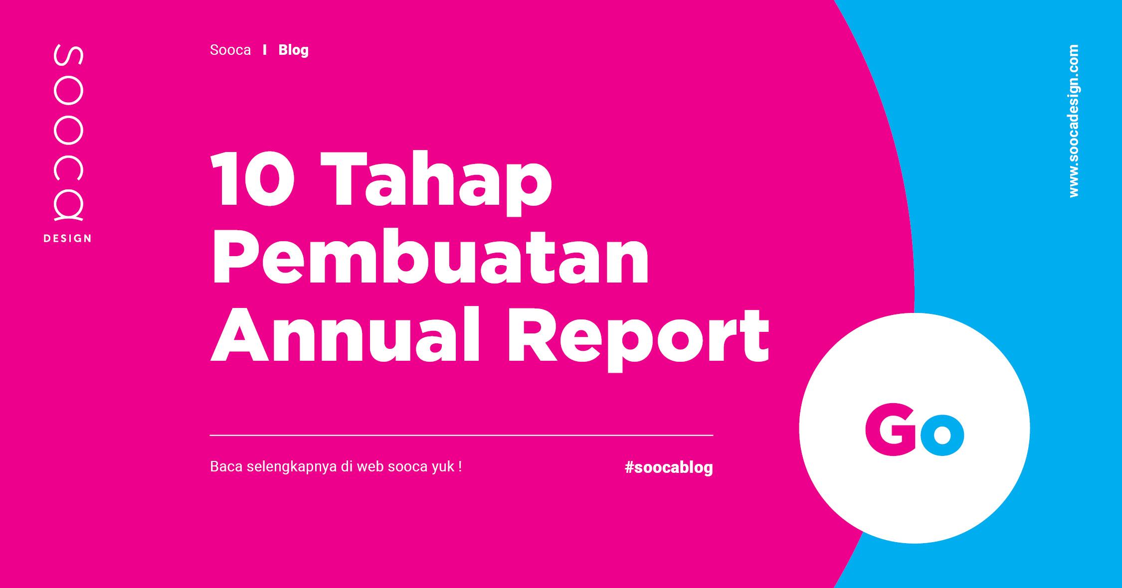 tahap pembuatan annual report