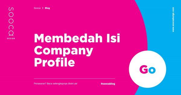 Mengenal Pengertian Company Profile dan Daftar Isi Company Profile