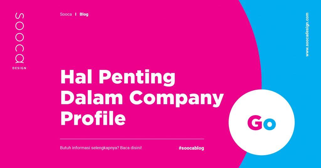 Apa Kelebihan Company Profile