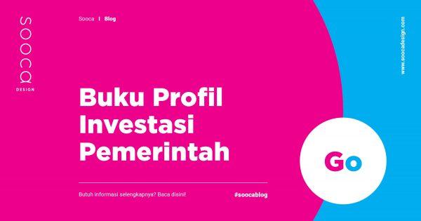 Pembuatan Buku Profil Investasi Pemerintah