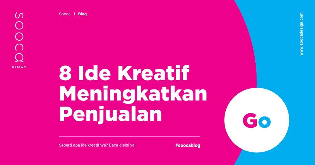 8 Ide Kreatif Untuk Meningkatkan Angka Penjualan Di Tahun 2020