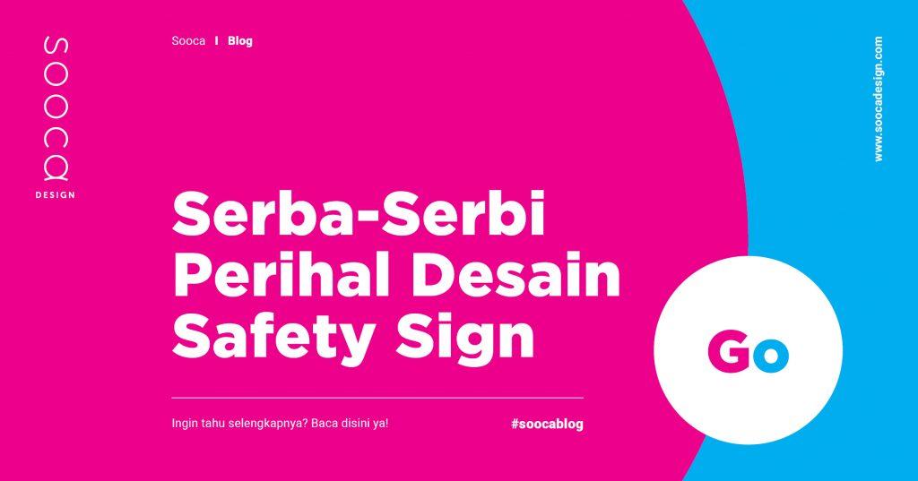Desain Safety Sign