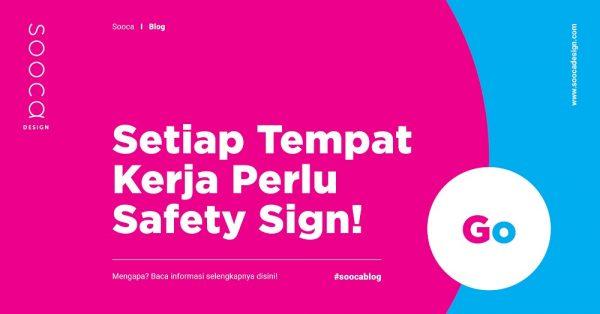 Pentingnya safety sign