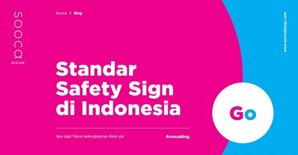 Standar Safety Sign di Indonesia