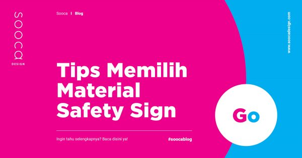 cara memilih material safety sign