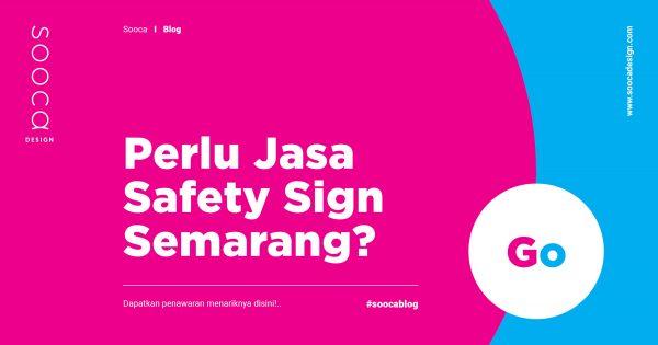 jasa pembuatan safety sign semarang