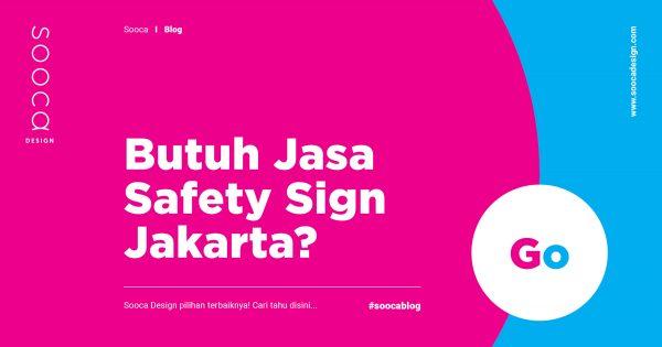 jasa safety sign Jakarta