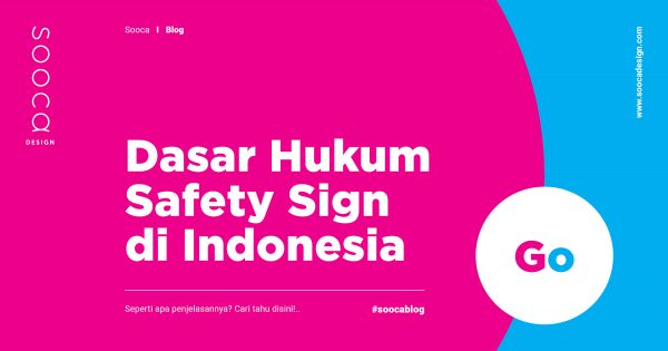 peraturan safety sign di Indonesia