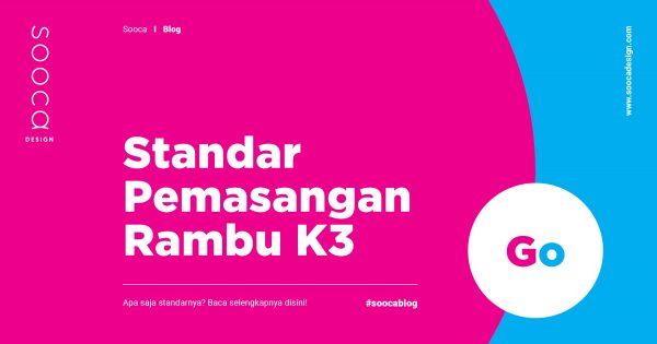 standar pemasangan rambu k3
