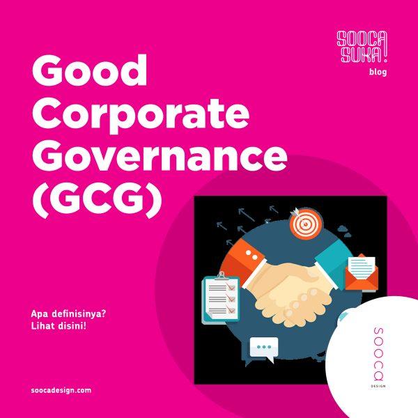 Definisi Good Corporate Governance (GCG)