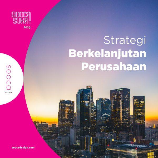 strategi berkelanjutan perusahaan di Indonesia