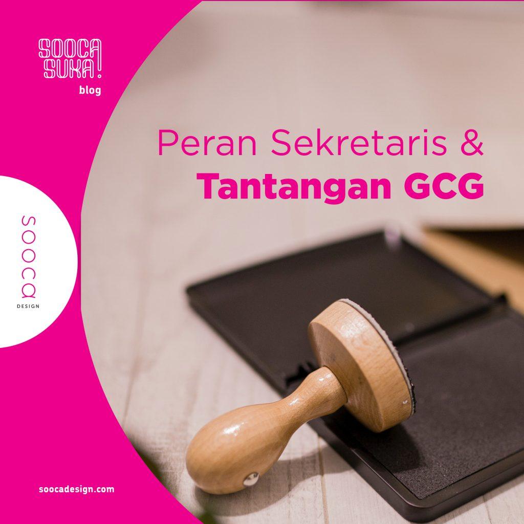peran sekretaris dalam menghadapi tantangan gcg