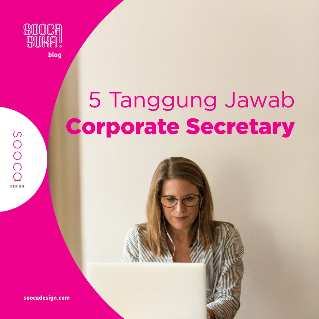 tanggung jawab utama corporate secretary