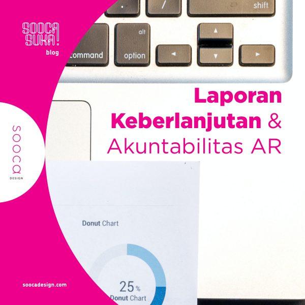 pentingnya laporan keberlanjutan (sustainability report) dalam menunjang akuntabilitas laporan tahunan