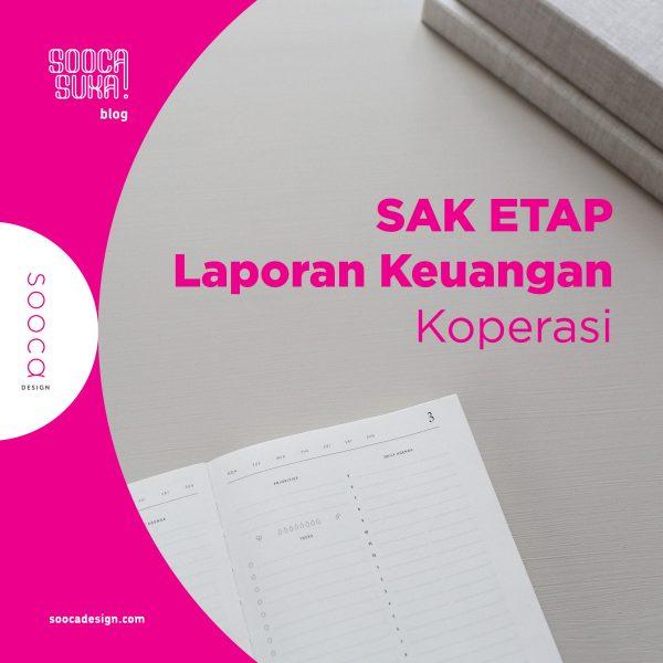 Penerapan SAK ETAP Pada Laporan Keuangan Koperasi