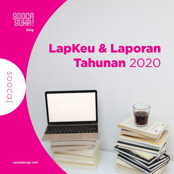 penyajian laporan keuangan dan laporan tahunan 2020