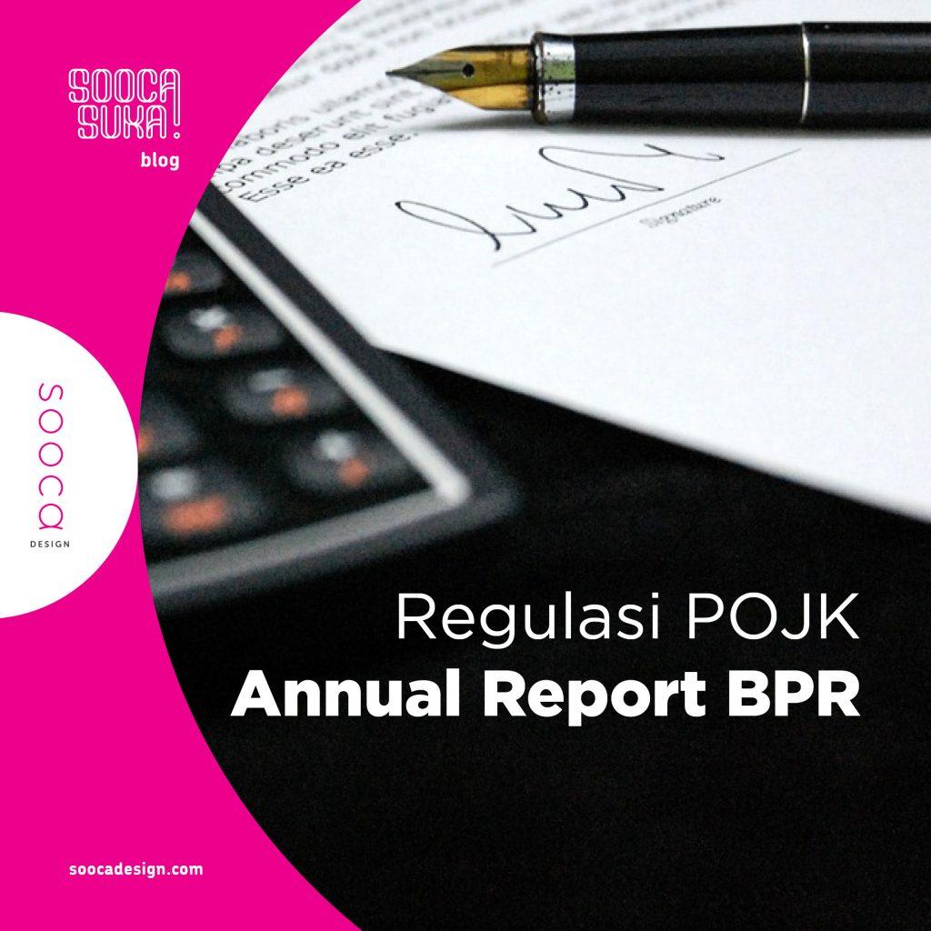 regulasi POJK tentang pembuatan laporan tahunan BPR