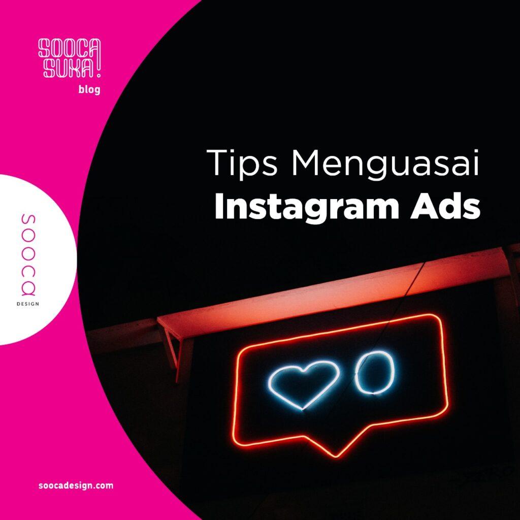 tips jitu menguasai instagram ads